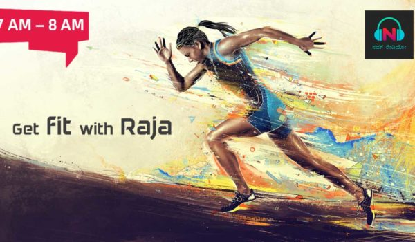 Get fit wit Raja